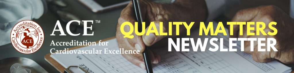 Cardiology Quality Matters Newsletter by Accreditation for Cardiovascular Excellence
