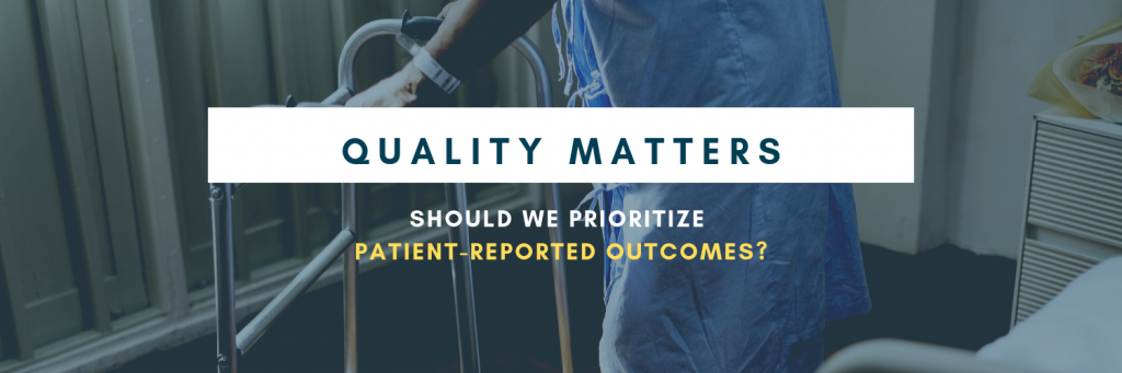 Should we Prioritize Patient-Reported Outcomes in Cardiology?