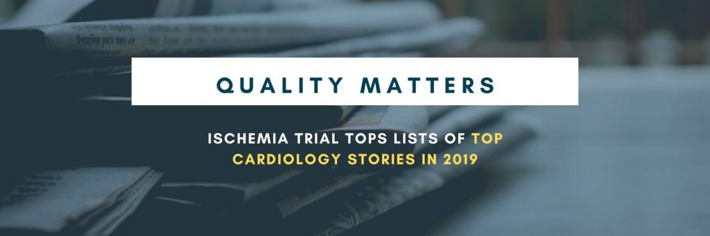 ISCHEMIA Trial Tops Lists of Top Cardiology Stories in 2019
