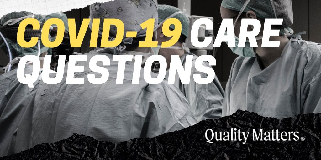 COVID-19 and Cardiology Care Questions - Quality Matters