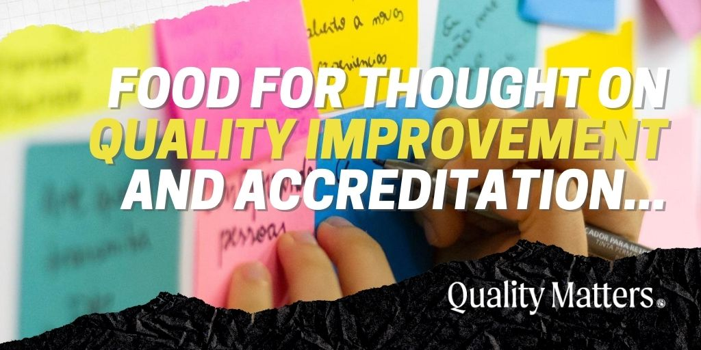 Cardiology Quality Call to Action: Food for Thought on Quality Improvement and Accreditation - Quality Matters