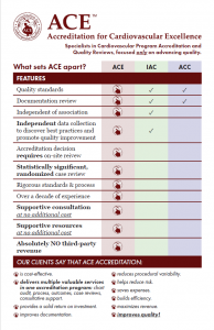 What sets ACE apart - premier invasive cardiology accreditation compared to IAC, ACC. (PDF)
